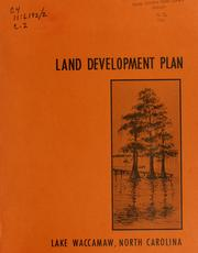 Land development plan, Lake Waccamaw, North Carolina by North Carolina. Division of Community Planning
