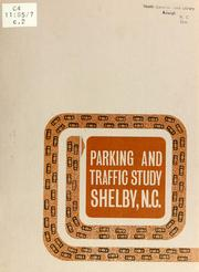 Parking and traffic study, Shelby, N.C. by North Carolina. Division of Community Planning