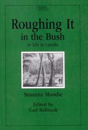 Roughing it in the bush, or, Life in Canada PDF