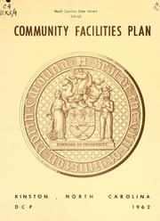 Community facilities plan, Kinston, North Carolina by North Carolina. Division of Community Planning