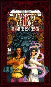 A Tapestry of Lions (Cheysuli) PDF