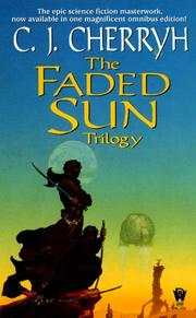 The Faded Sun by Carolyn Janice Cherryh
