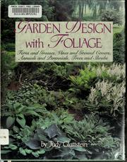 Garden design with foliage by Judy Glattstein
