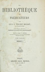 Cover of: La bibliothèque des prédicateurs by Vincent Houdry