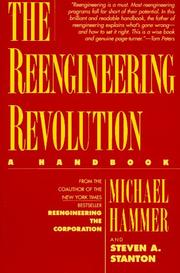 The reengineering revolution by Michael Hammer