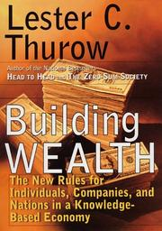 Building wealth by Lester C. Thurow