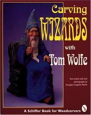 Carving wizards with Tom Wolfe PDF