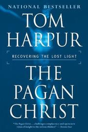 The Pagan Christ by Tom Harpur