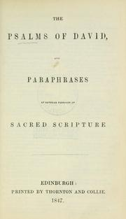 The Psalms of David, and paraphrases of several passages of sacred scripture PDF