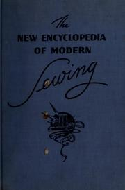 Cover of: The new encyclopedia of modern sewing by Sally Dickson