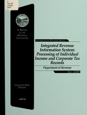 Integrated Revenue Information System by Montana. Legislature. Legislative Audit Division