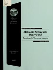 Montana's Subsequent Injury Fund, Department of Labor and Industry by Montana. Legislature. Legislative Audit Division