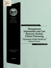 Management information and cost recovery system by Montana. Legislature. Legislative Audit Division