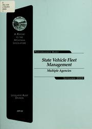 State vehicle fleet management, multiple agencies by Montana. Legislature. Legislative Audit Division