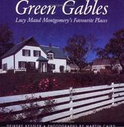 Green Gables by Deirdre Kessler
