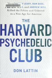 The Harvard Psychedelic Club by Don Lattin