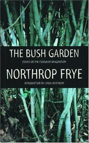 The bush garden by Northrop Frye