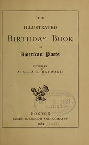 Cover of: The Illustrated birthday book of American poets by Almira L. Hayward