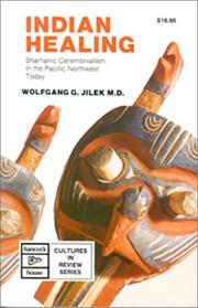 Indian Healing by Wolfgang G. Jilek