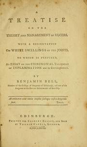 A treatise on the theory and management of ulcers by Bell, Benjamin