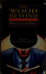 Cover of: The wood beyond by Reginald Hill