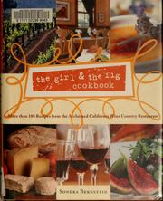 The girl &amp; the fig cookbook by Sondra Bernstein