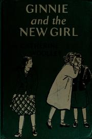 Cover of: Ginnie and the new girl by Catherine Woolley