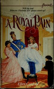Cover of: A royal pain by Ellen Conford
