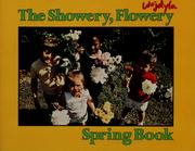 The Showery, flowery spring book PDF
