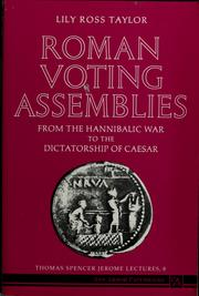 Cover of: Roman voting assemblies from the Hannibalic War to the dictatorship of Caesar by Lily Ross Taylor