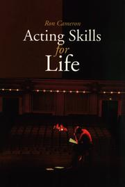 Acting Skills for Life by Ron Cameron