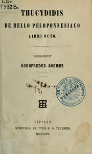 Cover of: De bello Peloponnesiaco.  Libri octo by Thucydides