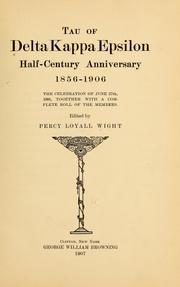 Tau of Delta kappa epsilon half-century anniversary 1856-1906 PDF