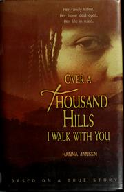 Over a thousand hills I walk with you by Hanna Jansen