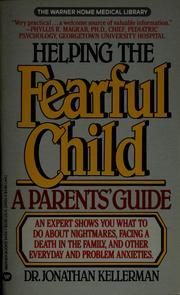 Helping the fearful child by Jonathan Kellerman