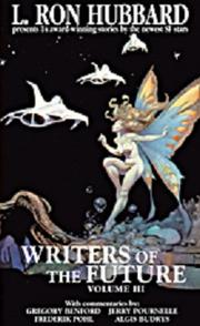 Cover of: L. Ron Hubbard Presents Writers of the Future Volume III by Algis Budrys (Editor / Contributor), L. Ron Hubbard