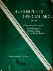 Cover of: The complete official MGB by Ross Cox
