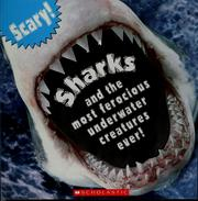 Sharks, and the most ferocious underwater creatures ever! PDF