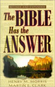 The Bible has the answer by Henry Madison Morris