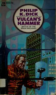 Cover of: Vulcan's hammer by Philip K. Dick