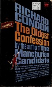 The oldest confession by Richard Condon