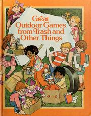 Great outdoor games from trash and other things PDF