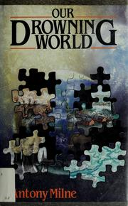 Our drowning world by Antony Milne