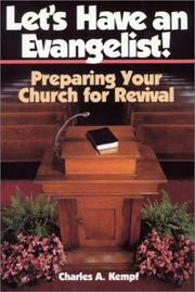 Let's have an evangelist! by Charles A. Kempf