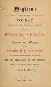 Magicon: wonderful prophecies concerning popery... PDF