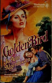 Cover of: Golden bird by Jo Ann Algermissen