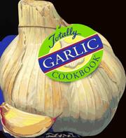 The totally garlic cookbook PDF