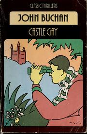 Cover of: Castle Gay by John Buchan