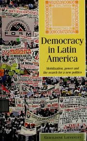 Democracy in Latin America by Geraldine Lievesley