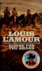 Cover of: Riding for the brand by Louis L'Amour